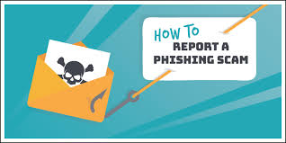 Phishing Scam How To Report A Phishing Scam