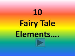 Elements Of A Fairy Tale Ppt 10 Fairy Tale Elements Powerpoint Presentation Id 1764192