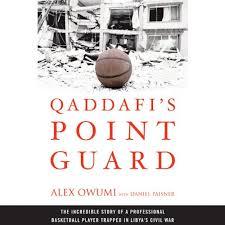Qaddafi's Point Guard by Daniel Paisner, Alex Owumi   Audiobook    Audible.com
