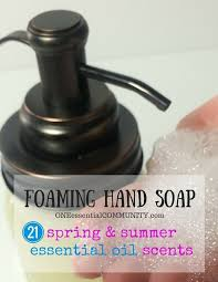 diy foaming hand soap made with essential oils with ideas for 21 spring and