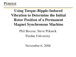 ppt using torque ripple induced vibration to determine the initial rotor position of a permanent magnet synchronous machine powerpoint presentation id