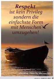 Respekt Ist Kein Privileg Deutsch Lebensweisheiten Weisheiten