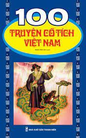 100 Truyện Cổ tích Việt Nam – Thế Giới Sách Và Đồ Chơi Thông Minh Cho Con –  Luôn Luôn đồng hành cùng tuổi thơ của bé