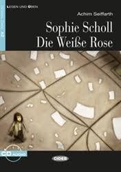 <b>Sophie Scholl</b> - Die Weiße Rose SAME AS 9788853013392