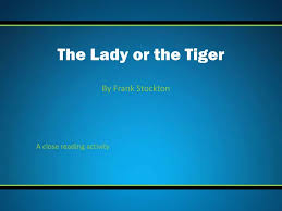 ppt the lady or the tiger powerpoint presentation id  the lady or the tiger