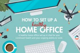 healthy home office. how to setup a healthy home office infographic