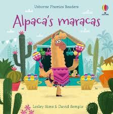 Alpaca's Maracas: (Phonics Readers) by Lesley Sims | WHSmith