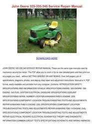 john deere service repair manual by kari mabey issuu john deere 325 335 345 service repair manual