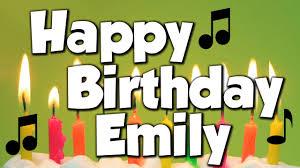 Happy Birthday Emily! A Happy Birthday Song! - YouTube