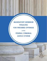 Mandatory Minimum Penalties For Firearms Offenses In The