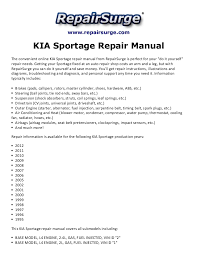 kia sportage repair manual 1995 2012 repairsurge com kia sportage repair manual the convenient online kia sportage repair manual
