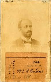w e b du bois in cyberspace national endowment for the humanities w e b du bois identification card for exposition universelle 1900