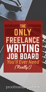 highest paid writing jobs highest paying jobs openings business  best images about make money proofreading how much are great lance writing leads worth to you