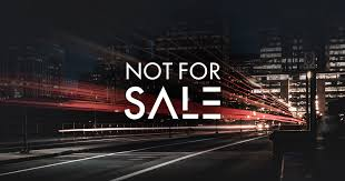 <b>Not For Sale</b>