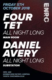 Avery Event Tickets Ra Enrg Presents Four Tet Daniel Avery At Invisible Wind