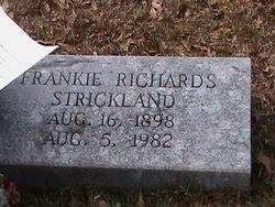 Frankie Myra Richards Strickland (1898-1982) - Find A Grave Memorial