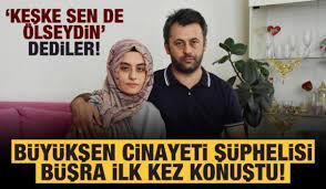 Türkiye'nin konuştuğu Büyükşen cinayeti şüphelisi Büşra Büyükşen ilk kez  konuştu! - GÜNCEL Haberleri
