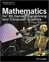 mathematics for 3d game programming and puter graphics third edition 3rd edition