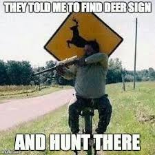 Funny Hunting Quotes The 100 best images about Bow Hunting on Pinterest Deer hunting 60