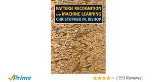 Bishop Pattern Recognition And Machine Learning