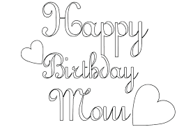Free Birthday Coloring Pages Happy Birthday Mom Free Coloring Page