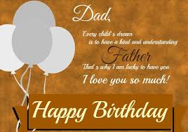 Birthday Quotes For Dad New Happy Birthday Dad Quotes Father Birthday Quotes Happy Birthday