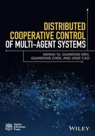<b>Distributed Cooperative</b> Control of Multi-agent Systems - Wenwu Yu ...