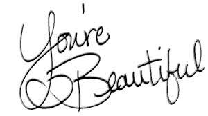 """Résultat de recherche d'images pour """"you're beautiful"""""""