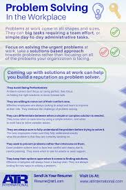 Problem At Work Being A Problem Solver In The Workplace Is Crucial To Finding