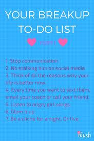 Your Breakup To Do List Part I Breakup Motivation Breakup