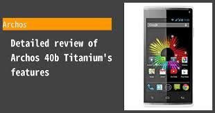 Archos 40b Titanium Review ...