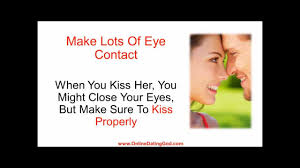 How to make a girl kiss