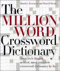 the million word crossword dictionary by stanley newman daniel stark hardcover barnes le