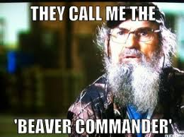 Duck Dynasty – They call me the Beaver Commander | Lolriot.com