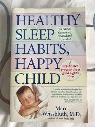 Healthy Sleep Habits Happy Child By Marc Weissbluth Books
