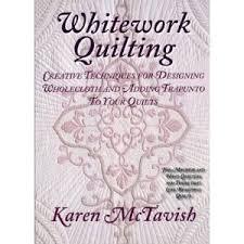 Whitework Quilting by Karen McTavish | Kingsmen Quilting Supply & Whitework Quilting ... Adamdwight.com