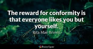 Conformity Quotes Fascinating Conformity Quotes BrainyQuote
