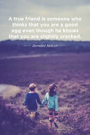 Childhood Friends Quotes Awesome 48 Best Friend Quotes For The Perfect Bond Shutterfly