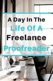 Freelance Designers South Africa Take Look At The Daily Routine Of Reelance Proofreader