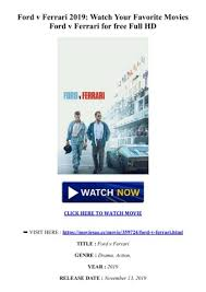| watch free movies on gomovies! 123movies Ford V Ferrari Watch Movies Online Full Free 2019 Flipbook By Wesley Mack Fliphtml5