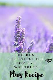 essential oils for eye wrinkles