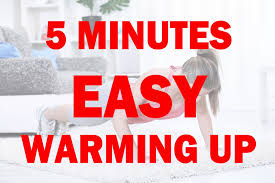 the 5 minute warm up you need before any workout