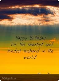 40 Romantic Birthday Wishes For Husband With Love Custom Happy Birthday Husband Quotes
