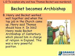 l o to explain why and how thomas becket was murdered henry ii  l o to explain why and how thomas becket was murdered