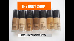 THE BODY SHOP FRESH NUDE FOUNDATION REVIEW JUST JILL D YouTube