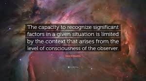 "Consciousness Quotes Gorgeous David R Hawkins Quote ""The Capacity To Recognize Significant"