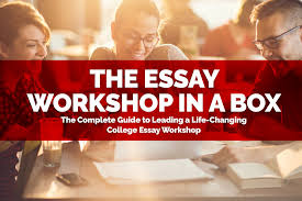 college essay guy get inspired the essay workshop in a box