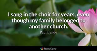 A church's choir director selects music, recruits singers, and leads choral groups — but there's also a surprising amount of behind the scenes work, too. Choir Quotes Brainyquote