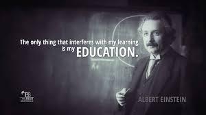 albert einstein on educational interference the best schools albert einstein educational interference