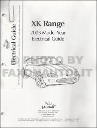 wiring diagram 2002 jaguar xkr the wiring diagram 2003 jaguar xk8 and xkr electrical guide wiring diagram wiring diagram